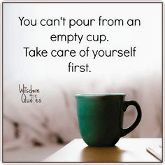 You Cant Pour From An Empty Cup The Vicious Cycle Of Not Taking