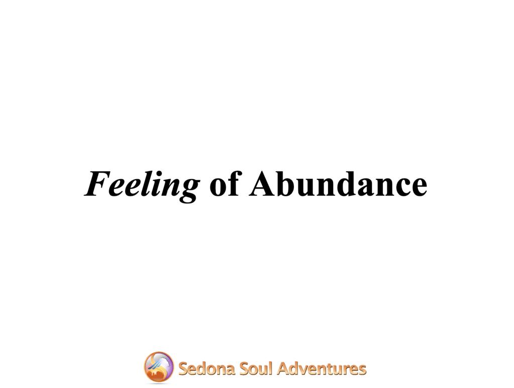 feeling of abundance